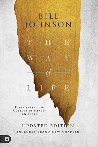 Way of Life, The By Bill Johnson