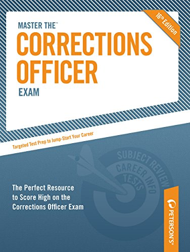 Master the Corrections Officer Exam By Peterson's