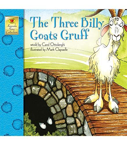 The Three Billy Goats Gruff By Carol Ottolenghi