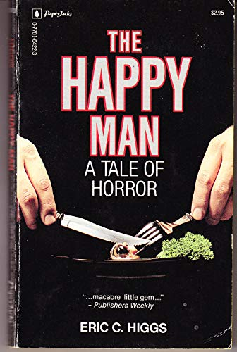 The Happy Man By Eric Higgs