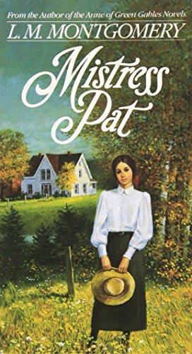 Mistress Pat By L. M. Montgomery