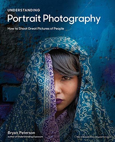 Understanding Portrait Photography By Bryan Peterson