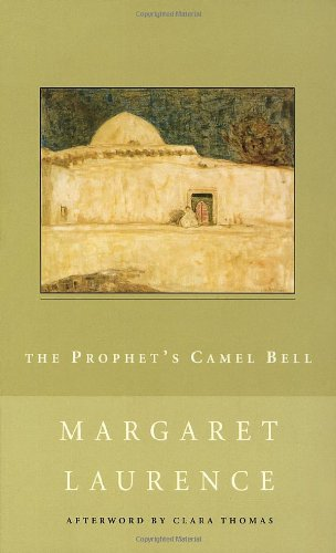 The Prophet's Camel Bell By Margaret Laurence