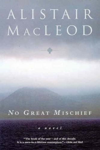 No Great Mischief By MacLeod, Roderick
