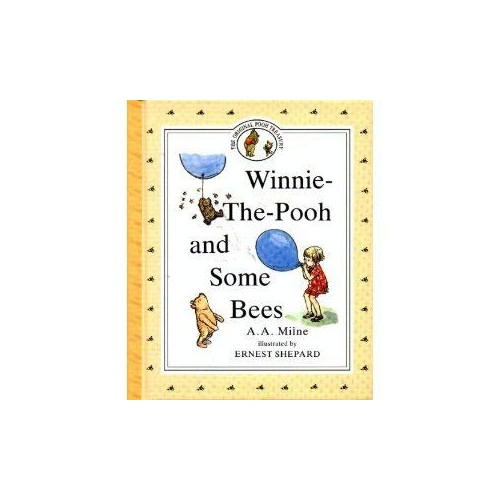 Winnie-The-Pooh and Some Bees, Vol. 1 By A. A. Milne