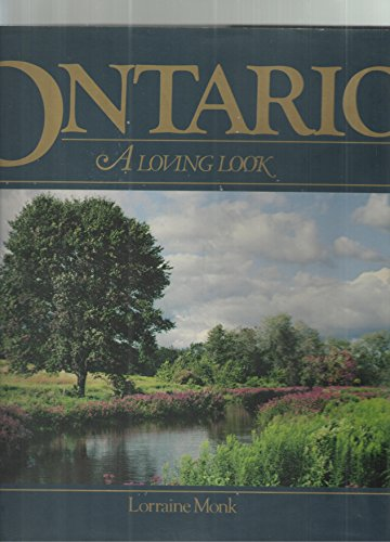 Ontario a Loving Look By Monk