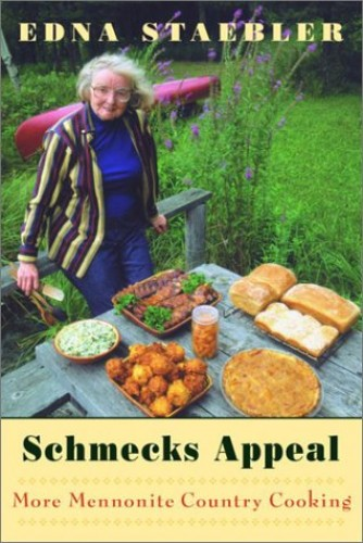 Schmecks Appeal: More Mennonite Country Cooking By Edna Staebler