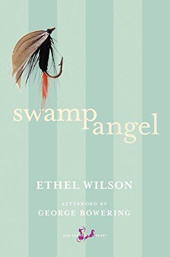Swamp Angel By Ethel Wilson