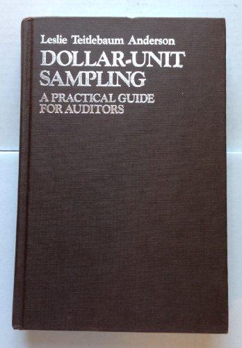 Dollar Unit Sampling Practical Guide for Auditors By Leslie