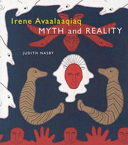 Irene Avaalaaqiaq By Judith Nasby