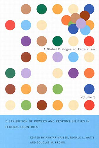 Distribution of Powers and Responsibilities in Federal Countries By Akhtar Majeed