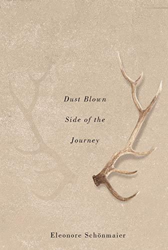 Dust Blown Side of the Journey By Eleonore Schonmaier