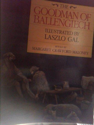Goodman of Ballengiech By Margaret Crawford Maloney