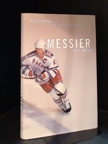 Messier: Steel on ice By Rick Carpiniello