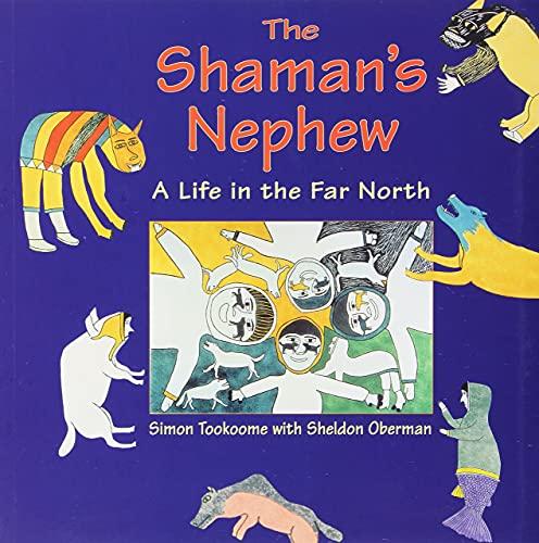 Shamans Nephew By Simon Tookoome