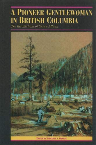 A Pioneer Gentlewoman in British Columbia By Margaret A. Ormsby