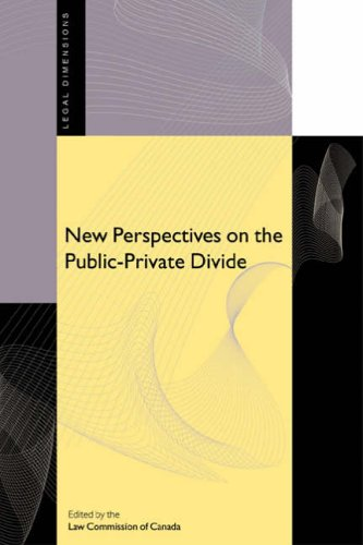 New Perspectives on the Public-Private Divide By Law Commission of Canada