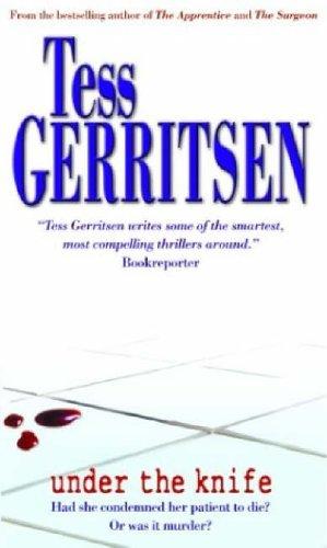 Under The Knife By Tess Gerritsen