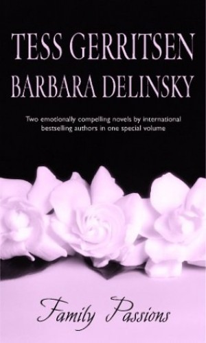 Family Passions: Chances Are/Presumed Guilty (MIRA) By Barbara Delinsky
