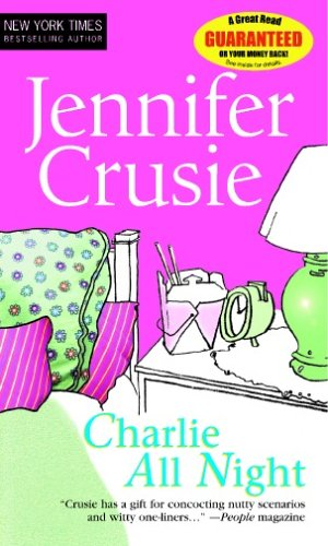 Charlie All Night (MIRA) By Jenny Crusie