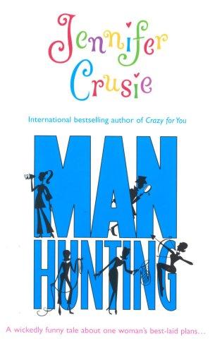 Manhunting By Jennifer Cruise