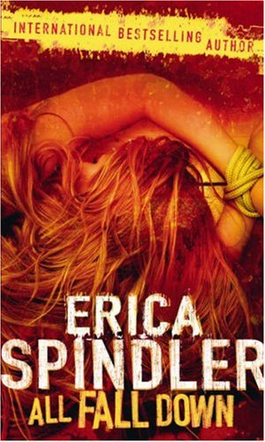 All Fall Down (MIRA) By Erica Spindler