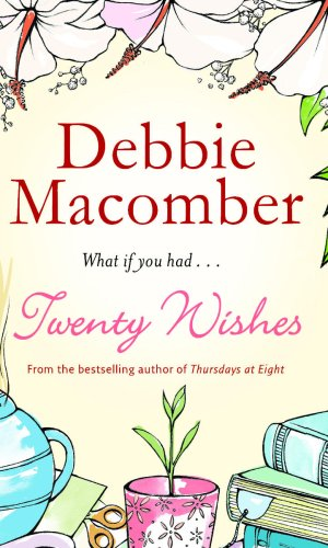 Twenty Wishes (Mira (Direct)) by Debbie Macomber