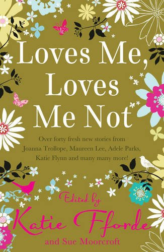 Loves Me, Loves Me Not By Romantic Novelists Association