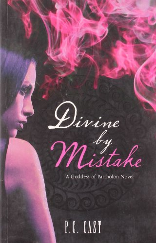 Divine by Mistake by P. C. Cast