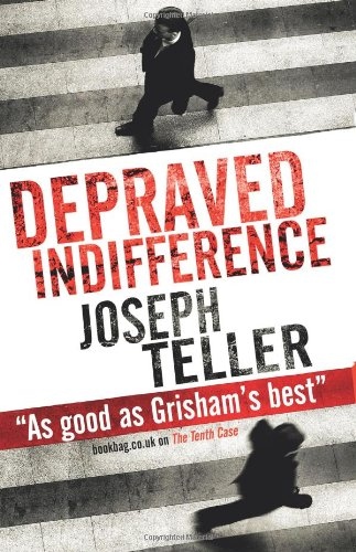 Depraved Indifference By Joseph Teller
