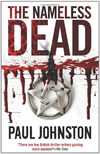 The Nameless Dead By Paul Johnston