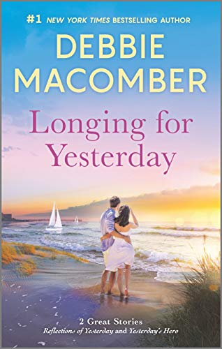 Longing for Yesterday By Debbie Macomber