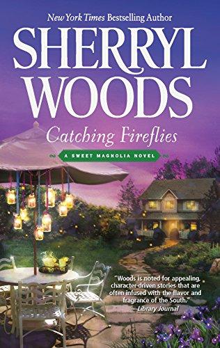 Catching Fireflies By Sherryl Woods