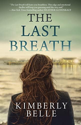 The Last Breath By Kimberley Belle