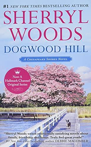 Dogwood Hill By Sherryl Woods