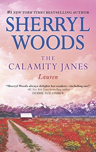 The Calamity Janes: Lauren By Sherryl Woods