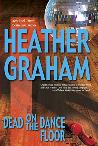 Dead on the Dance Floor By Heather Graham