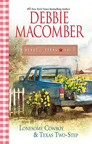 Heart of Texas Vol. 1 By Debbie Macomber
