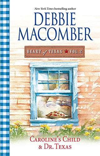 Heart of Texas Vol. 2 By Debbie Macomber