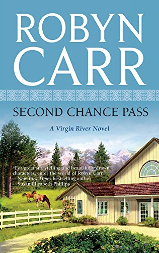 Second Chance Pass By Robyn Carr