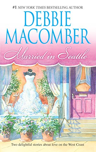Married in Seattle By Debbie Macomber