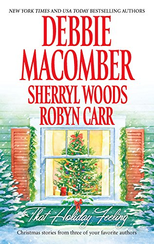 That Holiday Feeling By Debbie Macomber