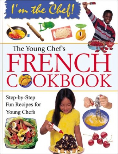 Young Chef's French Cookbook By Rosalba Gioffre