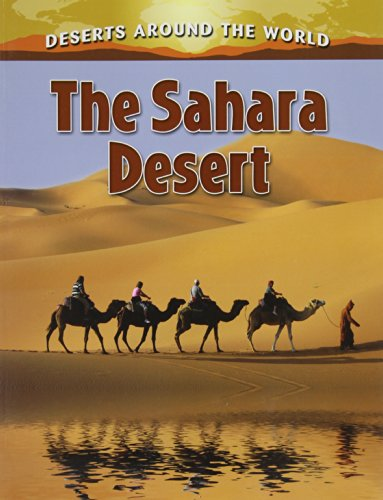 The Sahara Desert By Molly Aloian