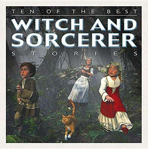 Ten of the Best Witch and Sorcerer Stories By Professor of Latin David West (University of Newcastle New South Wales)