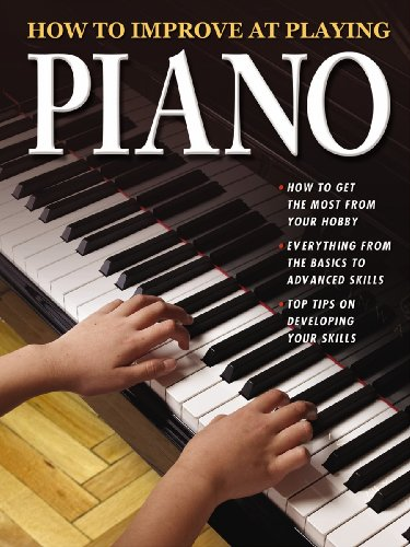 How to Improve at Playing Piano By Elisa Harrod