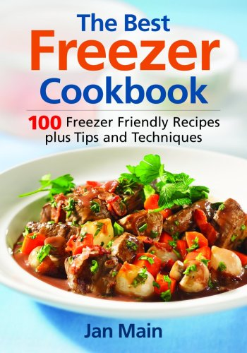 The Best Freezer Cookbook By Jan Main