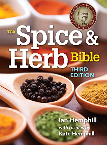 Spice and Herb Bible By Ian Hemphill