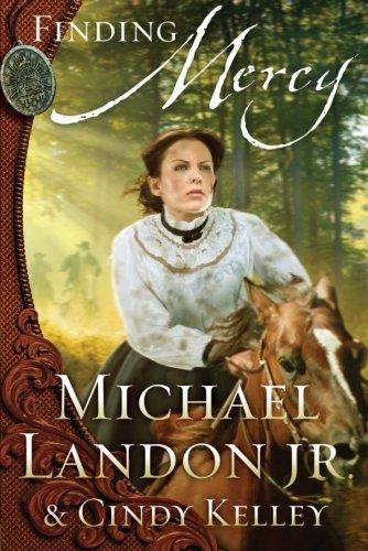 Finding Mercy By Michael Landon, Jr.