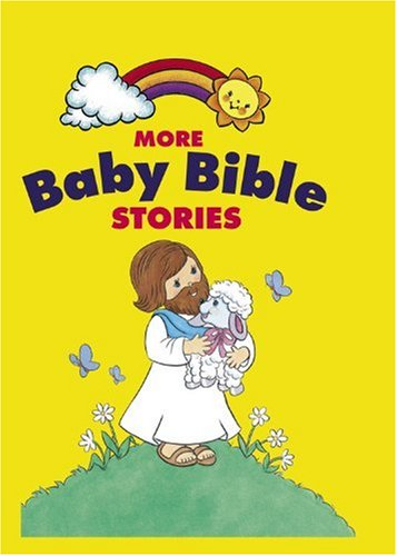 More Baby Bible Stories By Robin Currie